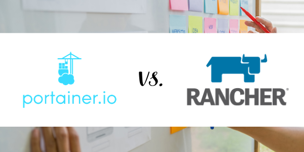 Portainer vs Rancher: A Comparative Guide